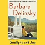 Sunlight and Joy: An eBook Original Short Story | Barbara Delinsky