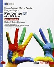 Performer B1. Pet tutor. Con espansione online. Per le Scuole superiori