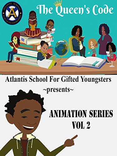 Atlantis School For Gifted Youngsters Animation Series Vol 2: The Queen's Code on Amazon Prime Video UK