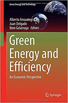 Download e-book Green Energy and Efficiency: An Economic Perspective (Green Energy and Technology)
