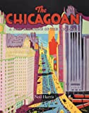 The Chicagoan: A Lost Magazine of the Jazz Age (0226317617) by Neil Harris