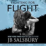 Fighting for Flight: Fighting, Book 1 | JB Salsbury