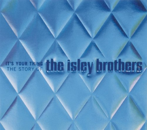 The Isley Brothers - It