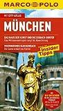 MARCO POLO Reiseführer München mit Szene-Guide, 24h Action pur, Insider-Tipps, Reise-Atlas: Reisen mit Insider-Tipps - Mit Cityatlas - Karl Forster und Stephan Bernhard