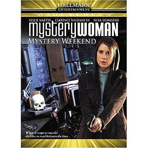 mystery woman mystery weekend kellie martin clarence williams iii nina siemaszko. Black Bedroom Furniture Sets. Home Design Ideas
