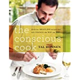 The Conscious Cook: Delicious Meatless Recipes That Will Change the Way You Eatby Tal Ronnen
