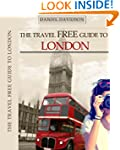 The Travel Free Guide To London: 119...