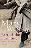 Part of the Furniture (0099513056) by Wesley, Mary