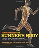 51xh1wlal7L. SL160  Runners World The Runners Body: How the Latest Exercise Science Can Help You Run Stronger, Longer, and Faster