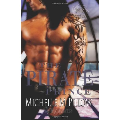 The Pirate Prince: Lords of the Var Book Five (Volume 5) Michelle M. Pillow