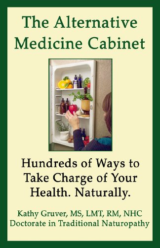 Book: The Alternative Medicine Cabinet by Dr. Kathy Gruver