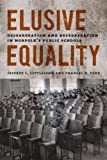 Elusive Equality: Desegregation and Resegregation in Norfolks Public Schools