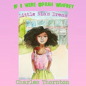 If I Were Oprah Winfrey Audiobook