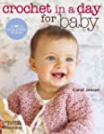 Crochet in a Day for Baby (English Ed...
