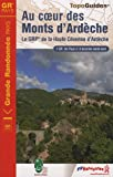 echange, troc FFRandonnée - Au coeur des Monts d'Ardèche : Le GRP de la Haute Cévenne d'Ardèche