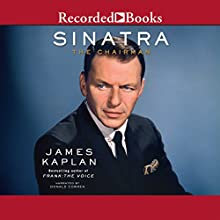 Sinatra: The Chairman (       UNABRIDGED) by James Kaplan Narrated by Donald Corren