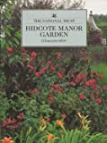 Hidcote Manor Garden: Gloucestershire (National Trust Guidebooks) (0707801664) by Pavord, Anna