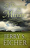 img - for A Blessing for Miriam (Land of Promise) book / textbook / text book
