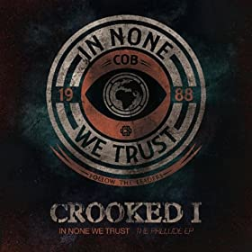 In None We Trust - The Prelude EP [Explicit]