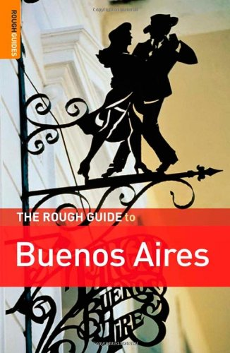 The Rough Guide to Buenos Aires 1 (Rough Guide Travel Guides)