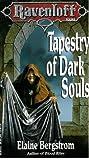 TAPESTRY OF DARK SOULS - Ravenloft (0099315416) by Bergstrom, Elaine