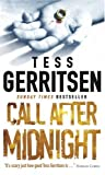 Tess Gerritsen Call After Midnight (MIRA)