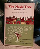 img - for The Magic Tree And Other Tales ( Original Title: The Golden Phoenix) ( Book No. Tx 644) book / textbook / text book