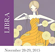 Libra: November 28-29, 2015  by Tali Edut, Ophira Edut Narrated by Lesa Wilson