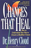 img - for Changes That Heal book / textbook / text book