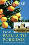 From Paella to Porridge: A Farewell t...