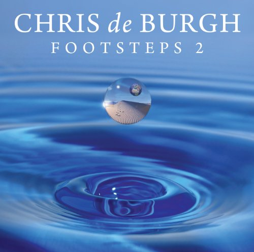 Chris De Burgh - Footsteps 2 (Special Saturn Edition) - Zortam Music