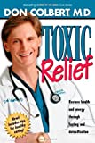 Toxic Relief: Restore health and energy through fasting and detoxification