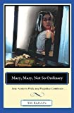 S. M. Klassen Mary, Mary, Not So Ordinary: Jane Austen's Pride and Prejudice Continues...