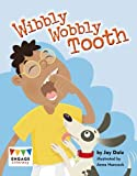 img - for Wibbly Wobbly Tooth book / textbook / text book
