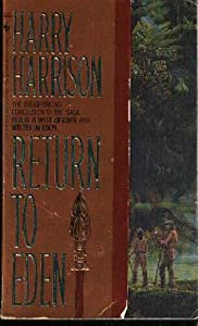 Return To Eden by Harry Harrison and Bill Sanderson