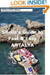 Sheila's Guide to Fast & Easy Antalya...