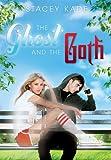 The Ghost and the Goth (Ghost and the Goth Novels)