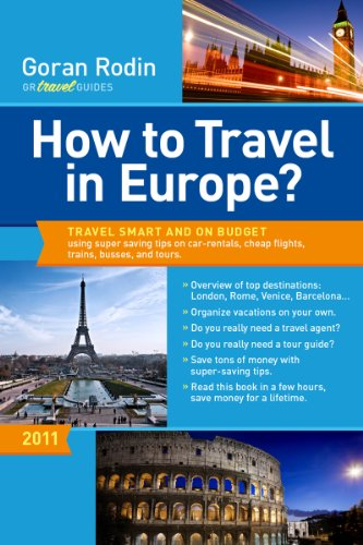 How to Travel in Europe?: Travel smart and on