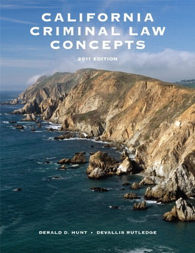 California Criminal Law Concepts 2011 Package California