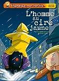 """Afficher """"L'Homme au ciré jaune"""""""