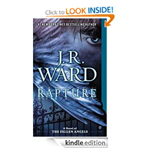 Rapture: A Novel of the Fallen Angels J.R. Ward