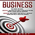 Business: 2 Manuscripts: Creativity, Innovation Audiobook by Ian Berry Narrated by Jared Leslie