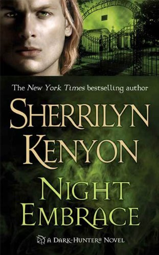 Night Embrace (Dark-Hunter Novels) by Sherrilyn Kenyon