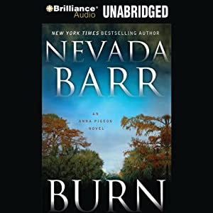 Burn: An Anna Pigeon Mystery, Book 16 Audiobook