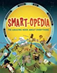Smart-opedia: The Amazing Book About...