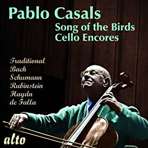 Pablo Casals : Song of the Birds.
