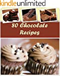 Chocolate Recipes: 80 Healthy and Del...