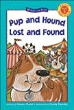 img - for Pup and Hound Lost and Found (Kids Can Read!) book / textbook / text book