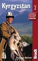 Kyrgyzstan, 2nd (Bradt Travel Guides)