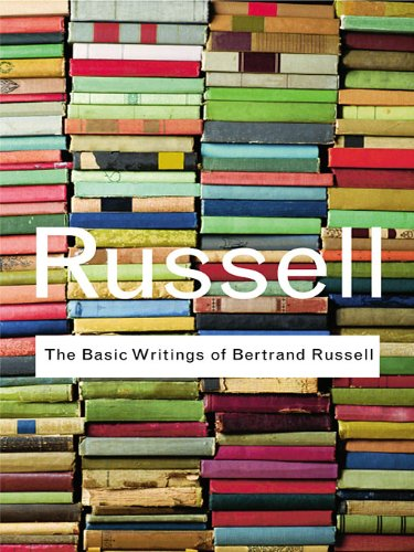 Bertrand Russell - The Basic Writings of Bertrand Russell (Routledge Classics)